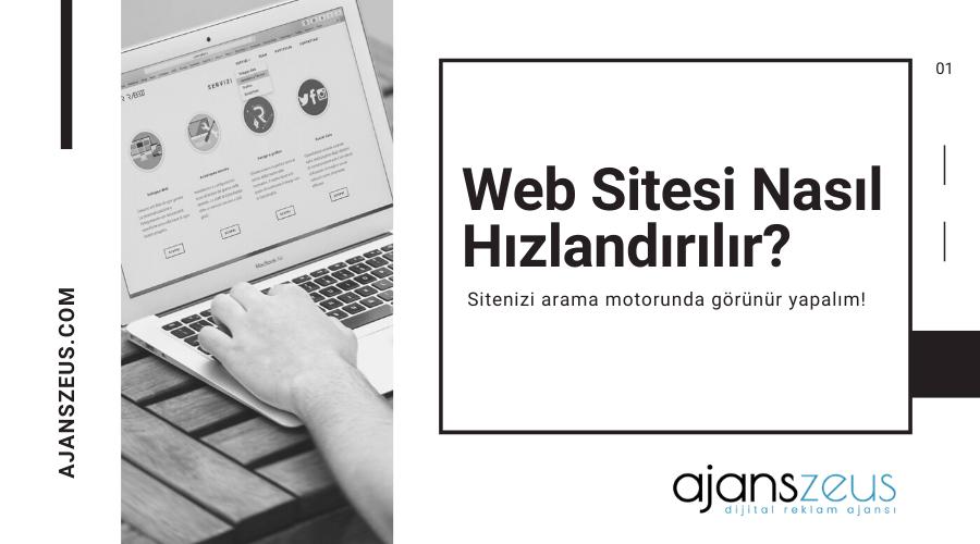 Web Sitesi Nasıl Hızlandırılır?